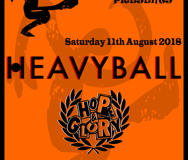 Rhythms of the World presents… HEAVYBALL + HOPE&GLORY